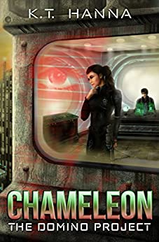 Chameleon (The Domino Project Book 1) by [K.T. Hanna]