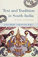 Text and Tradition in South India (Suny Series in Hindu Studies)