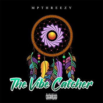 The Vibe Catcher