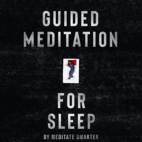Guided Meditation for Sleep, Stress Relief and Having a Quiet Mind: Self Hypnosis, Guided Imagery to Sleep Well and Sleep Better, Reduce Anxiety. Mindfulness Meditation and Breathing Techniques audiobook cover art