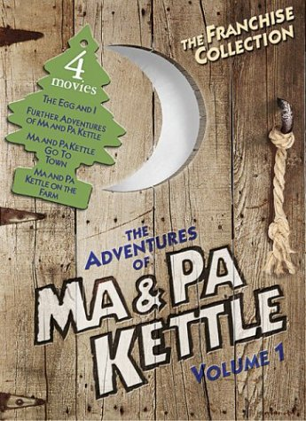 The Adventures of Ma & Pa Kettle  Vol. 1 (The Egg and I / Ma and Pa Kettle / Ma and Pa Kettle Go to Town / Ma and Pa Kettle Back on the Farm)