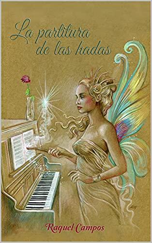 La partitura de las hadas de Raquel Campos