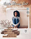 Little Brown Girl: A BWWM Abuse Romance (Unprotected Series Book 1) (English Edition)