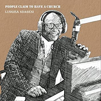 People Claim to Have a Church (Remastered)