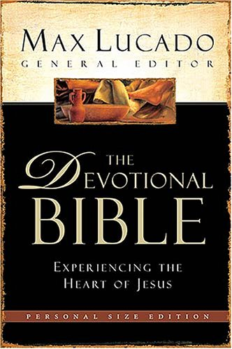 Compare Textbook Prices for The Devotional Bible New Century Version, Personal Size Edition: Experiencing the Heart of Jesus  ISBN 9780718015732 by Lucado, Max