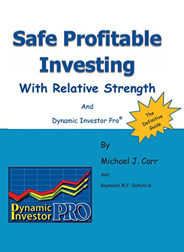 Safe Profitable Investing With Relative Strength: The Definitive Guide with Dynamic Investor Pro (English Edition) ⭐