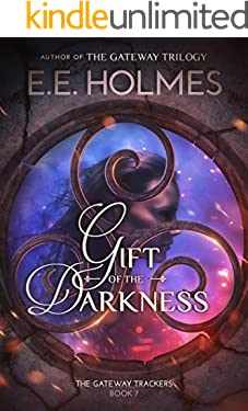 Gift of the Darkness (The Gateway Trackers Book 7)