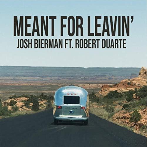 Josh Bierman feat. Robert Duarte