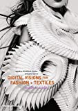 Digital Visions for Fashion + Textiles: Made in Code