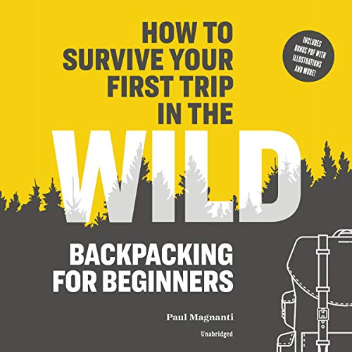How to Survive Your First Trip in the Wild Titelbild