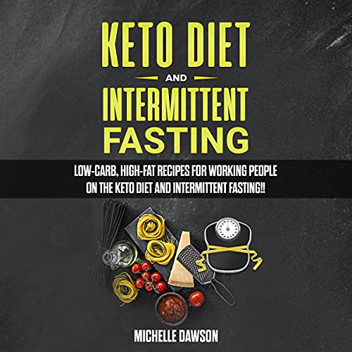 Couverture de Keto Diet and Intermittent Fasting