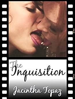 The Inquisition: A Kinky Lesbian New Adult Romance (DykeLove Quickies Book 6) by [Jacintha Topaz]