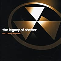 Legacy of Shelter by Legacy of Shelter (Mix By Timmy Regisford) (2000-04-26)
