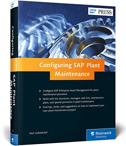 Configuring SAP ERP Plant Maintenance (SAP PRESS: englisch)