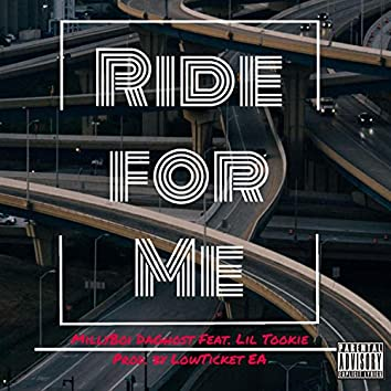 Ride for Me (feat. Lil Tookie)