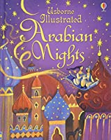 Illustrated Arabian Nights (Illustrated Stories)