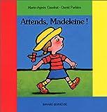 Attends, Madeleine ! - Bayard - 13/03/2001