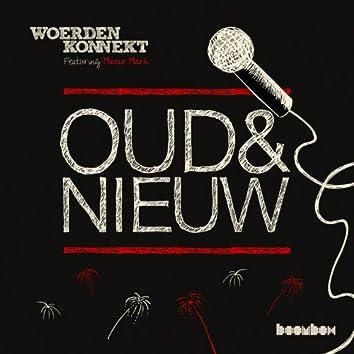 Oud & Nieuw (feat. Marco Mark)