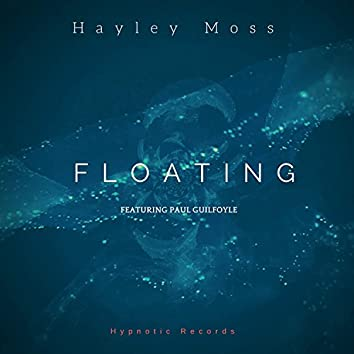 Floating (feat. Paul Guilfoyle)