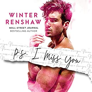 P.S. I Miss You     PS Series, Book 2              By:                                                                                                                                 Winter Renshaw                               Narrated by:                                                                                                                                 Sarah Puckett                      Length: 6 hrs and 11 mins     28 ratings     Overall 4.8