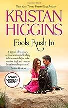 Fools Rush In by Kristan Higgins (2014-08-26)
