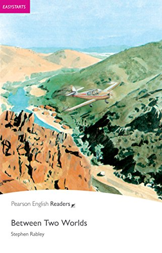 Easystart: Between Two Worlds (Pearson English Graded Readers) (English Edition)の詳細を見る