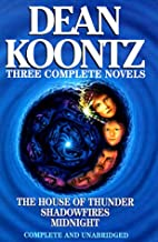 Three Complete Novels: The House of Thunder, Shadowfires, Midnight