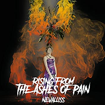 Rising from the Ashes of Pain (feat. Carlo Heefer, Ryan Henderson & Spenser Wilson)
