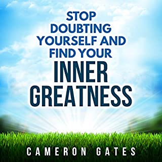 Stop Doubting Yourself and Find Your Inner Greatness cover art