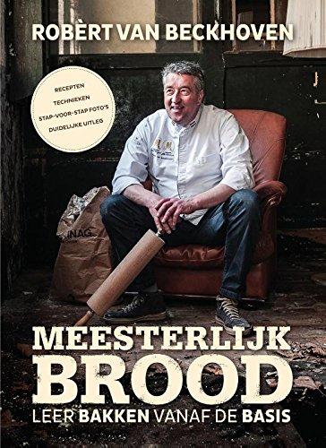 Meesterlijk brood: leer bakken vanaf de basis