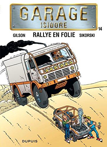 Garage Isidore, Tome 14 : Rallye en folie 14