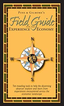 Field Guide for the Experience Economy 0977784606 Book Cover