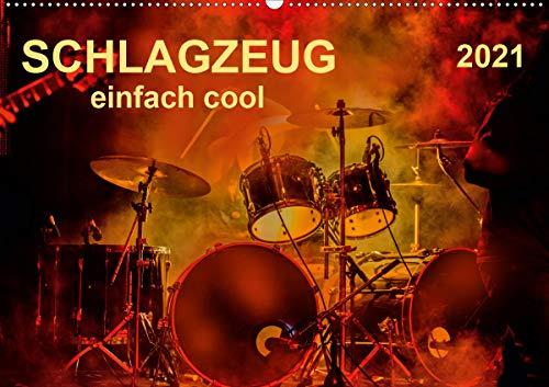 Schlagzeug - einfach cool (Wandkalender 2021 DIN A2 quer)