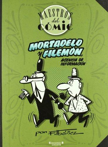 Mortadelo y Filemón Agencia de información (Maestros del Cómic)