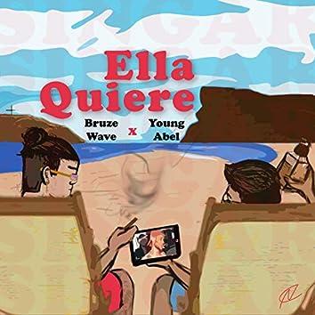 Ella Quiere (feat. Young Abel)