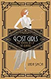 Lost Girls: The Invention of the Flapper - Linda Simon