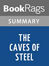 Summary & Study Guide The Caves of Steel by Isaac Asimov