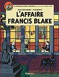 Blake & Mortimer - Tome 13 - L'Affaire Francis Blake