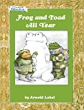 Frog and Toad All Year (An I Can Read Picture Book)