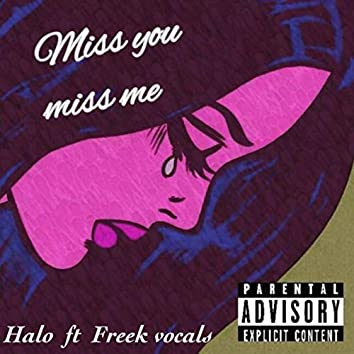Miss You Miss Me