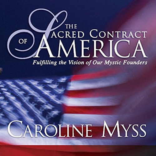 The Sacred Contract of America audiobook cover art