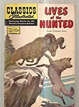 LIVES OF THE HUNTED: CLASSICS ILLUSTRATED JULY 1960 NUMBER 157