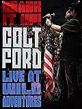 Colt Ford - Crank It Up