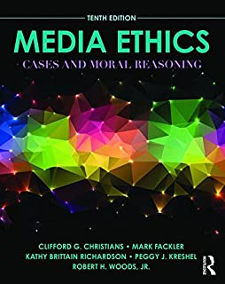 Media Ethics : Cases And Moral Reasoning, 10Th Edn