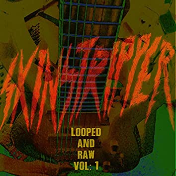 Looped and Raw Vol: 1