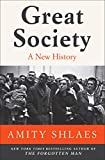 Great Society: A New History