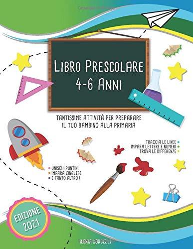 Libro Prescolare 4-6 Anni: Tantissime Attività per Preparare il tuo Bambino alla Primaria ,Traccia le Linee ,Impara...