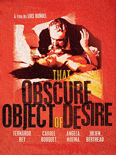 The Obscure Object Of Desire (aka Cet obscur objet du desir)