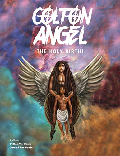 Colton Angel: The Holy Birth