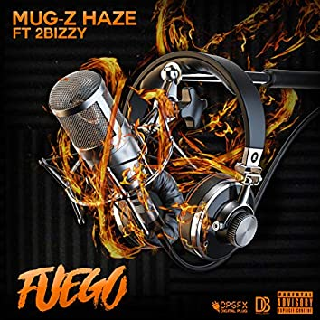 Fuego (feat. 2bizzy)